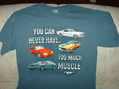 Ford Mustang - You Can Never Have Too Much Muscle - T Shirt - Adult L