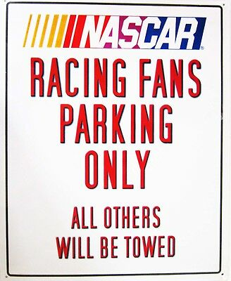Nascar Racing Fans Parking Only Others Will be Towed Metal Sign