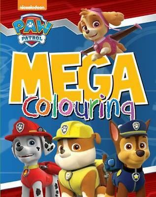 Paw Patrol Mega Colouring by Paperback Book