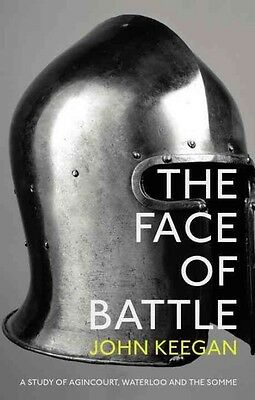 The Face of Battle by John Keegan Paperback Book
