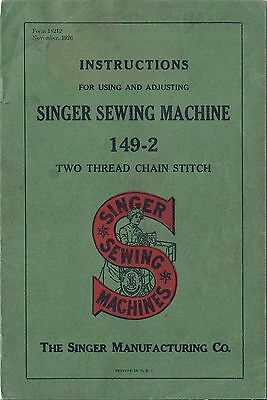 Singer Sewing Instruction Manual for the Model 149-2 Chain Stitch Machine