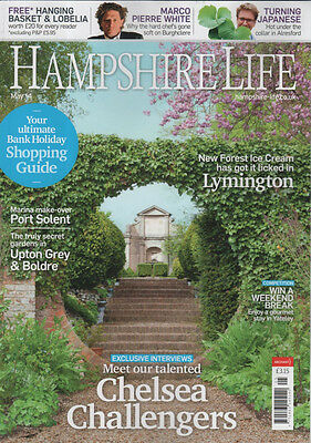 Hampshire Life Magazine May 2014 Lymington, Chelsea, Port Solent, Boldre