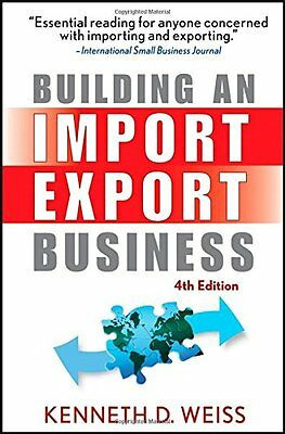 Building an Import/export Business (4th Revised edition),Kenneth D. Weiss,PB Ne