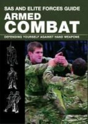 SAS and Elite Forces Guide; Armed Combat by Martin Dougherty Paperback Book (Eng