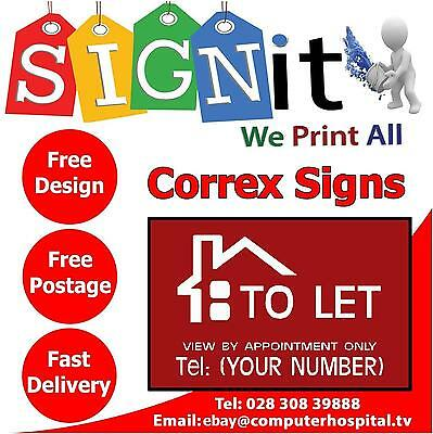 To Let Sign - Personalised Plastic Correx Sign. Any Colour or Text. (0023)