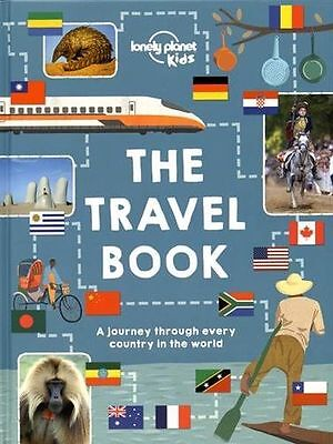 The Lonely Planet Kids Travel Book: Mind-Blowing Stuff on Every (HB) 1743607717