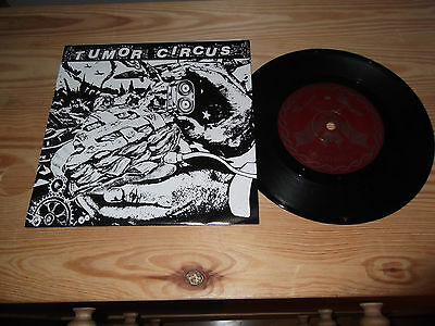 "TUMOR CIRCUS ""Take Me Back Or I'll Drown Our Dog"" 7"" ALT. TENTACLES USA 1991"
