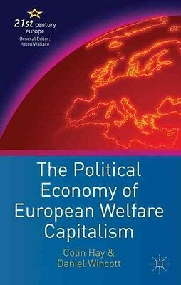 Political Economy of European Welfare Capitalism by Colin Hay Paperback Book (En