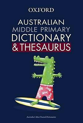 Australian Middle Primary Dictionary and Thesaurus by Katrina Heydon Paperback B