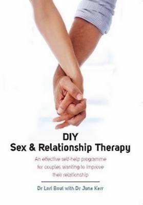 DIY Sex & Relationship Therapy: An Effective Sel, Boul, Dr Lori, New