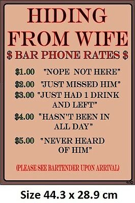 Hiding From Wife - Bar Charges Funny Tin Metal Sign - Made in USA