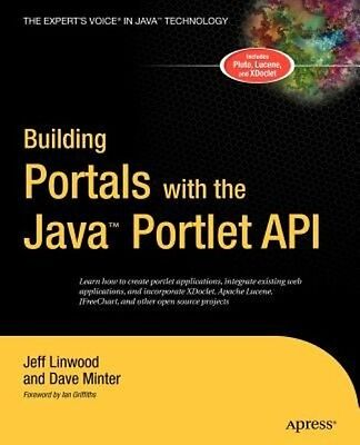 Building Portals with the Java Portlet API by Jeff Linwood Paperback Book (Engli