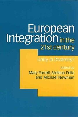 European Integration in the Twenty-First Century: Unity in Diversity? by Mary Fa
