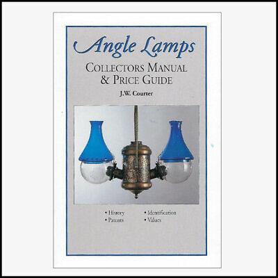 ANGLE LAMP COLLECTORS MANUAL AND PRICE GUIDE by J.W. Courter 48 pages w/prices
