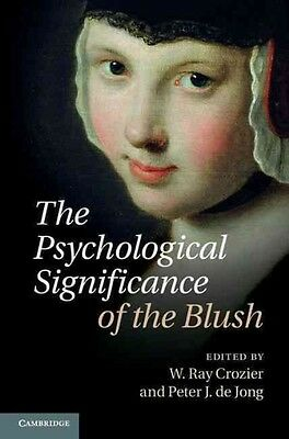Psychological Significance of the Blush by W Ray Crozier Hardcover Book (English