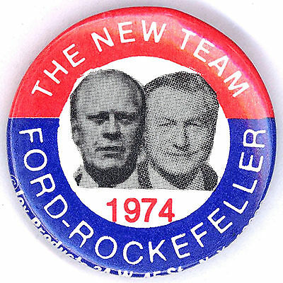 "* Impressive  ~ "" THE NEW TEAM / FORD - ROCKEFELLER 1974 "" ~ Swearing In Button"