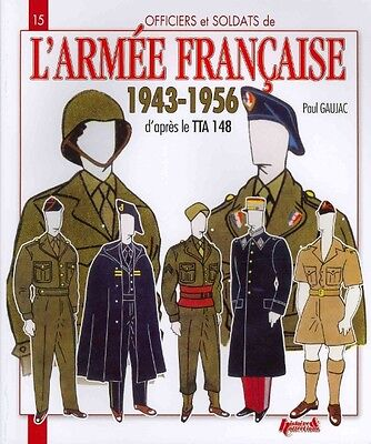 L'armee Francaise 1943-1956 by Paul Gaujac Paperback Book (French)