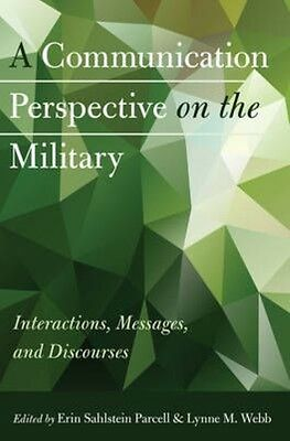 A Communication Perspective on the Military by Erin Sahlstein Parcell Hardcover