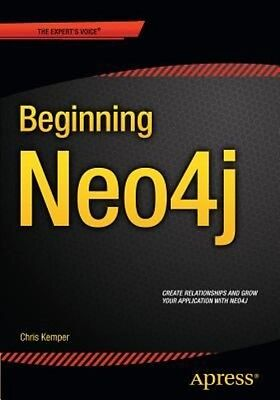 Beginning Neo4j by Chris Kemper Paperback Book (English)