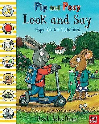 Pip and Posy: Look and Say, Axel Scheffler | Paperback Book | 9780857634030 | NE