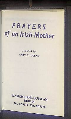 Prayers of an Irish Mother, Dolan, Mary T (compiled by), Good Condition Book, IS
