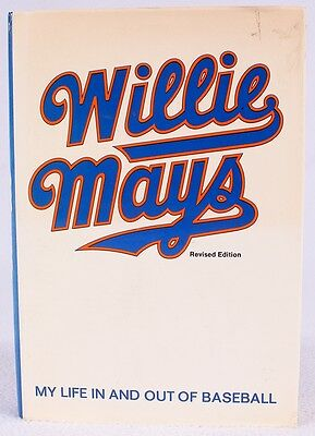 "WILLIE MAYS - Signed ""WILLIE MAYS: MY LIFE IN AND OUT OF BASEBALL"" hardback book"