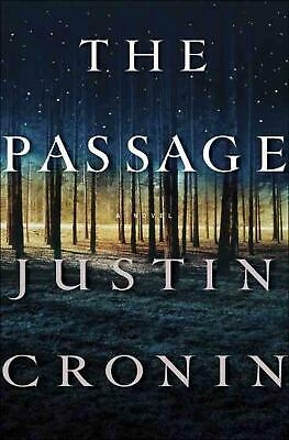 The Passage: A Novel (Book One of the Passage Trilogy) by Justin Cronin (English