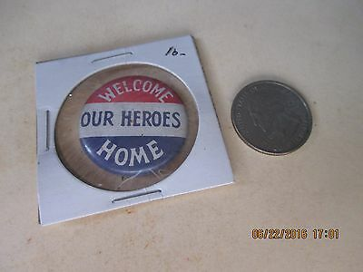 Original Wwii Homefront Rwb Welcome Home Our Heroes   Button