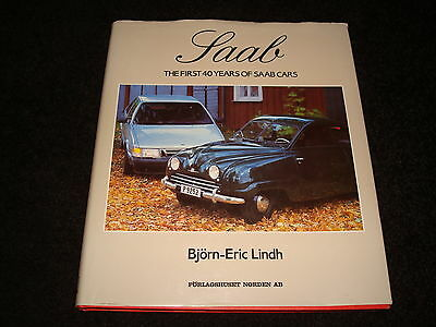 SAAB THE FIRST 40 AÑOS DE Saab COCHES BY BJORN-ERIC LINDH - FECHADO 1987 1st ED
