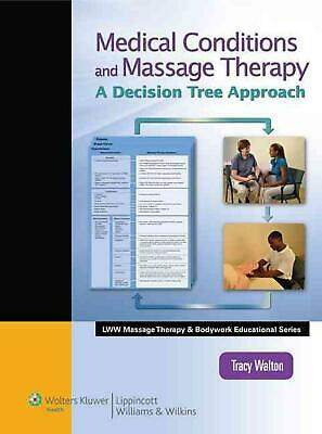 Medical Conditions and Massage Therapy by Tracy Walton Hardcover Book (English)