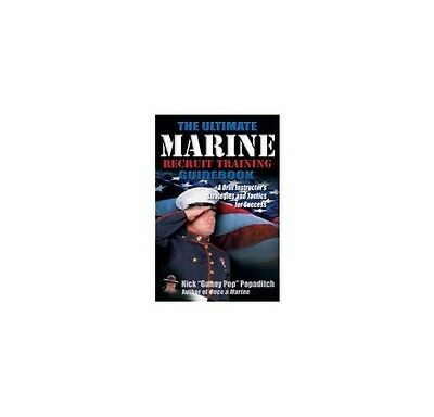 The Ultimate Marine Recruit Training Guidebook: A Drill Instructor's  Strategie