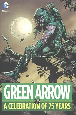 Green Arrow: A Celebration of 75 Years by Hardcover Book (English)