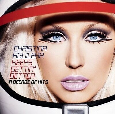Christina Aguilera - Keeps Gettin Better: A Decade of Hits [New CD]
