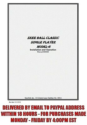 Skee Ball Model H Manual (15 pages) sent by email  Skeeball