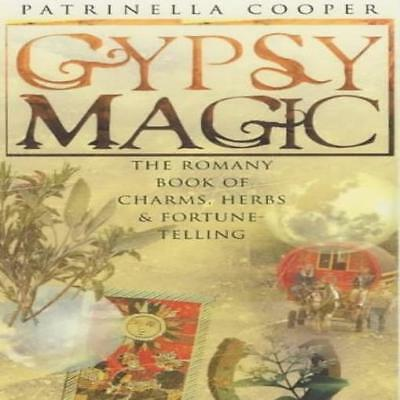 gypsy magic the romany book of charms herbs and fortunetelling
