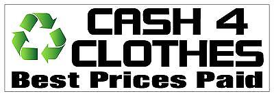 Cash For Clothes Pvc Outdoor Banner 2Ft X 6Ft