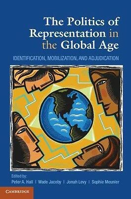 Politics of Representation in the Global Age by Peter A Hall (English)