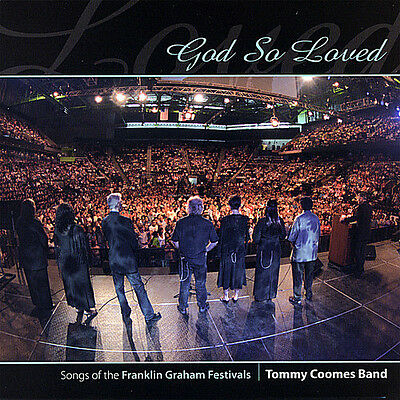 Tommy Coomes, Tommy Band Coomes - God So Loved [New CD]