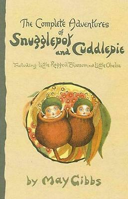 The Complete Adventures of Snugglepot and Cuddlepie by May Gibbs Paperback Book