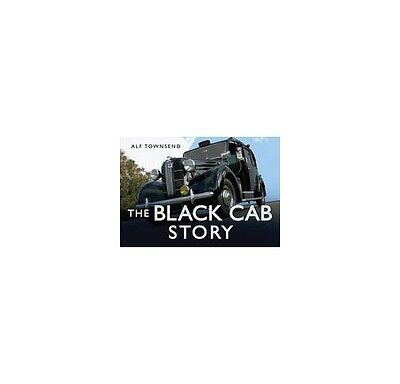 The Black Cab Story,HB,Alf Townsend - NEW