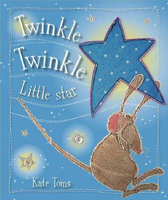 Twinkle Twinkle, Kate Toms | Hardcover Book | Very Good | 9781846104862
