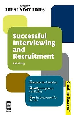 Successful Interviewing and Recruitment by Rob Yeung Paperback Book (English)