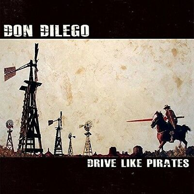 Drive Like Pirates - Don Dilego (2016, Vinyl New)