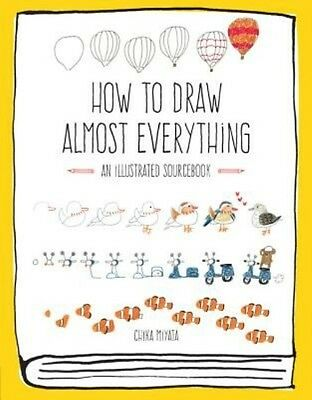 How to Draw Almost Everything: An Illustrated Sourcebook by Chika Miyata Paperba
