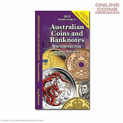 2012 19th Edition Pocket Guide to Australian Coins and Banknotes - Greg McDonald