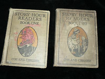 "2 Antique Vintage Books "" Story Hour Readers "" Book 1 & 2 Coe & Christie 1914"
