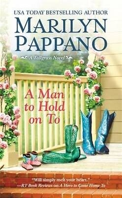 A Man to Hold on to by Marilyn Pappano Mass Market Paperback Book (English)