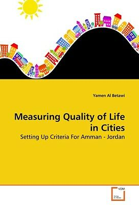 Measuring Quality of Life in Cities ~ Yamen Al Betawi ~  9783639180114