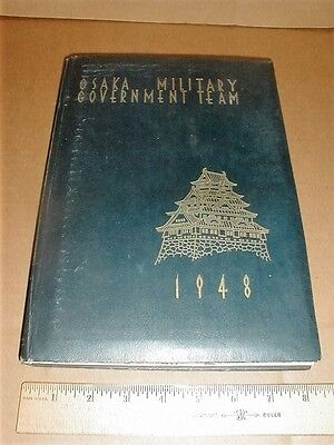 Osaka Occupied Japan Military gover Occupation Forces 1948 8th Army Corp history