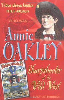 Annie Oakley (Who Was...?), Lethbridge, Lucy | Paperback Book | 9781904095606 |
